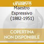 MAESTRO ESPRESSIVO (1882-1951)            cd musicale di SCHNABEL