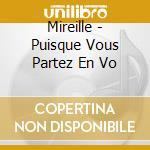 Puisque vous parez en vo cd musicale di Mireille
