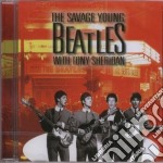 The savage young cd musicale di With toni sheridan Beatles