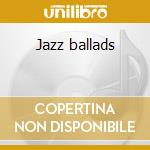 Jazz ballads cd musicale di Backer & mulligan