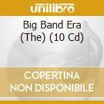 Big band era cd musicale di Artisti Vari