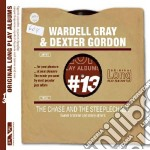 Wardell Gray / Dexter Gordon - The Chase And The Steeplechase cd musicale di Gordon Gray wardell