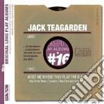Jack Teagarden - Meet Me Where They Play The Blues cd musicale di Jack Teagarden