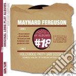 Hollywood party / jam session cd musicale di Maynard Ferguson