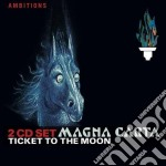 Magna Carta - Ticket To The Moon cd musicale di Carta Magna