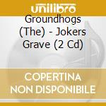 Joker's grave cd musicale di Groundhogs