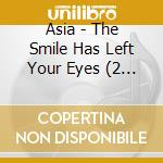 The smile has left your eyes cd musicale di Asia