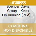Keep on running cd musicale di Spencer davis group