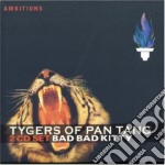 Bad bad kitty cd musicale di Tygers of pan tang