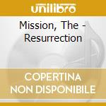 Resurrection cd musicale di The Mission