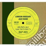 Lawson Haggart Jazz Band - Jelly Roll's Jazz / Louis' Hot 5's And 7's cd musicale di Haggart Lawson