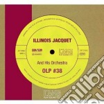 Illinois Jacquet - Illinois Jacquet And His Orchestra cd musicale di Illinois Jacquet