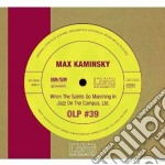 Max Kaminsky - When The Saints Go Marching In / Jazz On The Campus, Ltd. cd musicale di Max Kaminsky