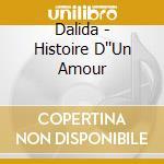 Hiotoire d'un amour cd musicale di Dalida