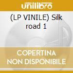 (LP VINILE) Silk road 1 lp vinile di Kitaro