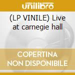 (LP VINILE) Live at carnegie hall lp vinile di Benny Goodman