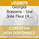 Une jolie fleur cd musicale di Georges Brassens