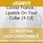 Lipstick on your collar cd musicale di Connie Francis