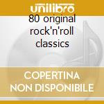 80 original rock'n'roll classics cd musicale di Domino Fats