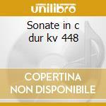 Sonate in c dur kv 448 cd musicale di Wolfgang Amadeus Mozart