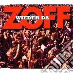 Zoff - Wieder Da cd musicale di Zoff