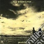 Manderley - Fliegt Gedanken, Fliegt cd musicale di Manderley