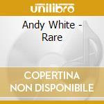 RARE cd musicale di WHITE ANDY