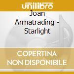 Joan Armatrading - Starlight cd musicale di Joan Armatrading