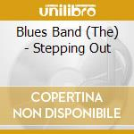 STEPPING OUT cd musicale di BLUES BAND
