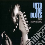 Joan Armatrading - Into The Blues cd musicale di JOAN ARMATRADING