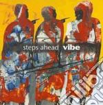 Steps Aheas - Vibe cd musicale
