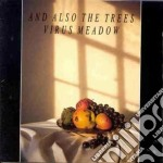 VIRUS MEADOWS                             cd musicale di AND ALSO THE TREES