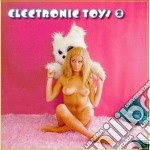 Artisti Vari - Electronic Toys Part 2 cd musicale