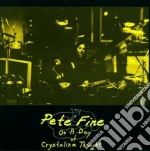 Fine Pete - On A Day Of A Crystalline.. cd musicale