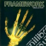 Framework - Skeleton cd musicale