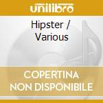 The hipster cd musicale