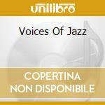 VOICES OF JAZZ-Masters Of Music cd musicale di ARTISTI VARI