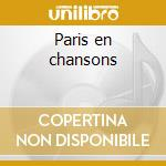 Paris en chansons cd musicale