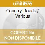 MOM:COUNTRY ROADS cd musicale di ARTISTI VARI