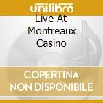 LIVE AT MONTREAUX CASINO cd musicale di BLUES BROTHERS