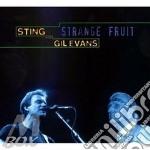 STRANGE FRUIT cd musicale di STING/EVANS