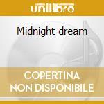 Midnight dream cd musicale