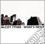 Tyner Mccoy - What'S New? cd musicale di Tyner Mccoy