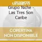 Las tres son caribe cd musicale di Niche Grupo
