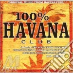 100% HAVANA CLUB cd musicale di ARTISTI VARI