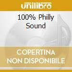 100% PHILLY SOUND cd musicale di ARTISTI VARI