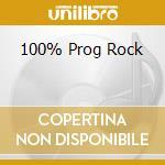 100% PROG ROCK cd musicale di ARTISTI VARI