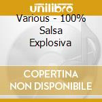 100% SALSA EXPLOSIVA cd musicale di ARTISTI VARI
