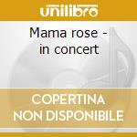 Mama rose - in concert cd musicale di Archie Shepp