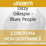 BLUES PEOPLE cd musicale di GILLESPIE